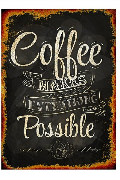 Tablomega Coffee Make Everything Possible Art Mdf Poster