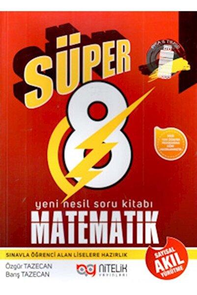 Nitelik Yayınları Nitelik 8.sınıf Yeni Nesil Süper Matematik Soru Kitabı