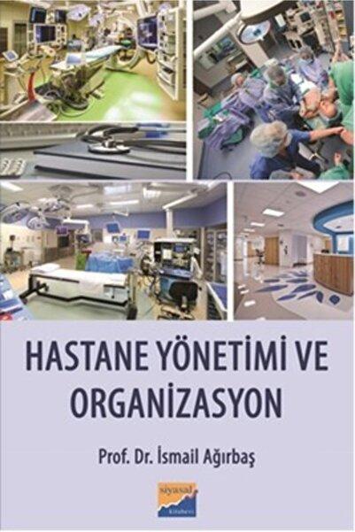 enEntelektüel Hastane Yönetimi Ve Organizasyon
