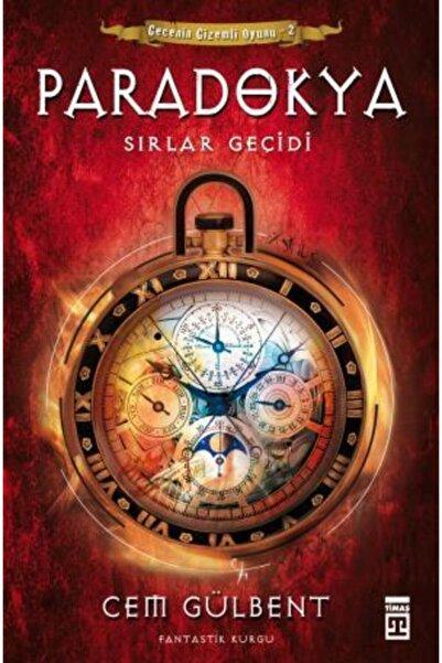 Timaş Yayınları -paradokya - Sırlar Geçidi 2