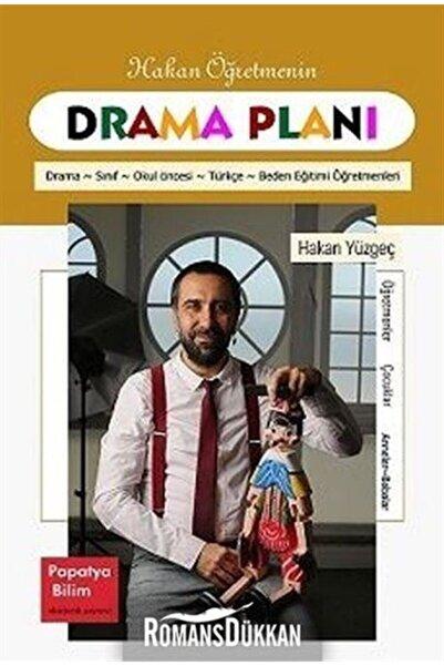 Papatya Bilim Hakan Öğretmenin Drama Planları