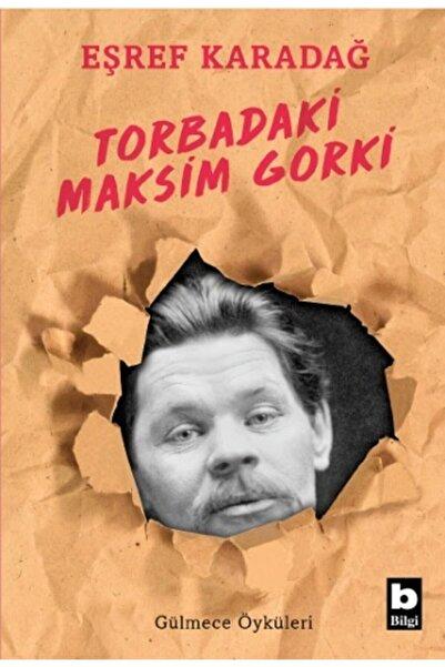 Bilgi Yayınevi Torbadaki Maksim Gorki