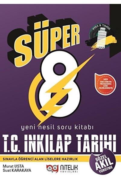 Nitelik Yayınları 8. Sınıf Yeni Nesil Süper T.c. Inkilap Tarihi Ve Atatürkçülük Soru Kitabı