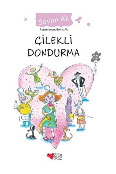 Can Yayınları Çilekli Dondurma - Sevim Ak 9789750710865