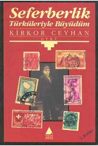 Aras Yayıncılık Seferberlik Türküleriyle Büyüdüm