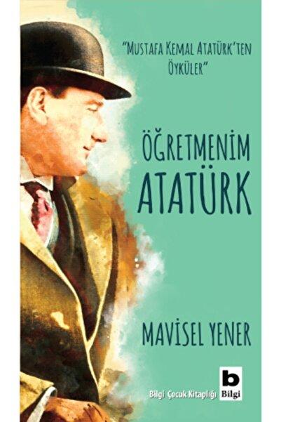 Bilgi Yayınevi Öğretmenim Atatürk
