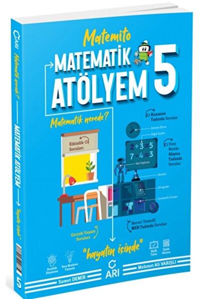 Arı Yayıncılık Arı Yayınları 5. Sınıf Matematik Atölyem