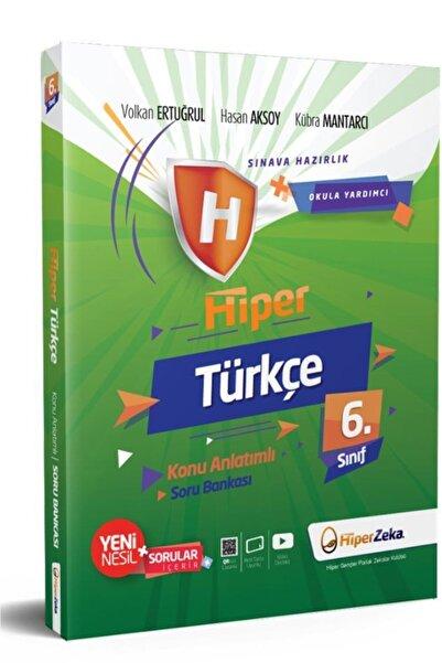 Hiper 6. Sınıf Türkçe Konu Anlatımlı Soru Bankası Zeka Yayınları