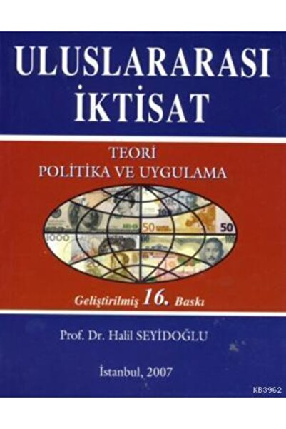 Güzem Can Yayınları Uluslararası Iktisat; Teori Politika Ve Uygulama