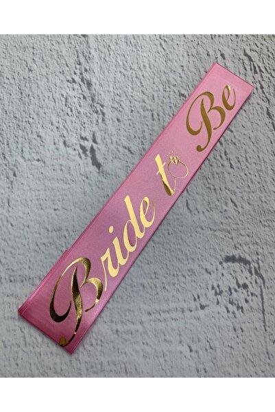 Huzur Party Store Bride To Be Yazılı Pembe Üstüne Gold Altın Sarısı Yaldızlı Kuşak Bekarlığa Veda Partisi Konsepti