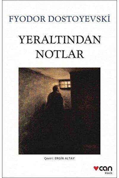 Can Yayınları Yeraltından Notlar - Fyodor Mihayloviç Dostoyevski