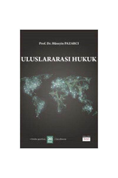 Turhan Kitabevi Uluslararası Hukuk Hüseyin Pazarcı 2021 Baskı