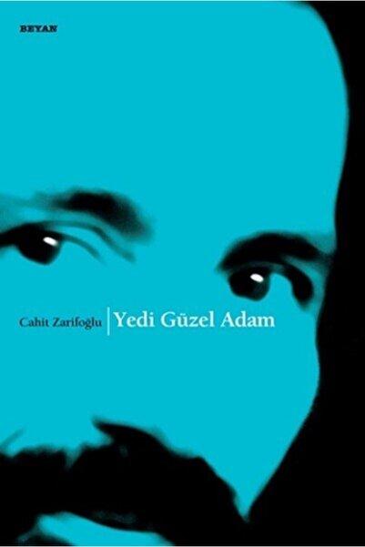 Beyan Yayınları Yedi Güzel Adam - Cahit Zarifoğlu
