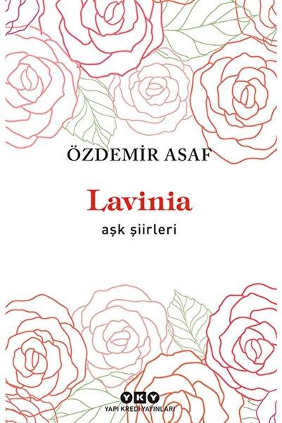 Yapı Kredi Yayınları Lavinia Aşk Şiirleri - Özdemir Asaf