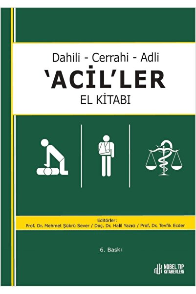 Nobel Tıp Kitabevleri Dahili - Cerrahi - Adli Aciller El Kitabı