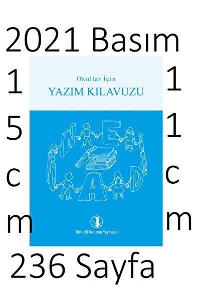 Türk Dil Kurumu Yayınları Tdk 2021 Ilköğretim Yazım Kılavuzu Imla Kılavuzu 2021-2022 Öğretim Için Uygun Türk Dil Kurumu