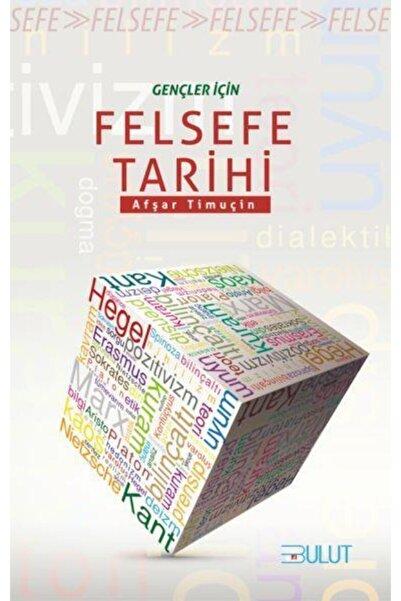 Bulut Yayınları Gençler Için Felsefe Tarihi