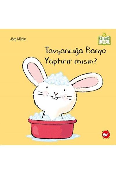 Beyaz Balina Yayınları Tavşancığa Banyo Yaptırır Mısın
