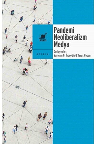 Ayrıntı Yayınları Pandemi Neoliberalizm Medya