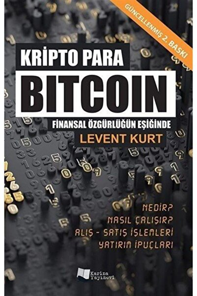 Karina Yayınevi Kripto Para Bitcoin Finansal Özgürlüğün Peşinde
