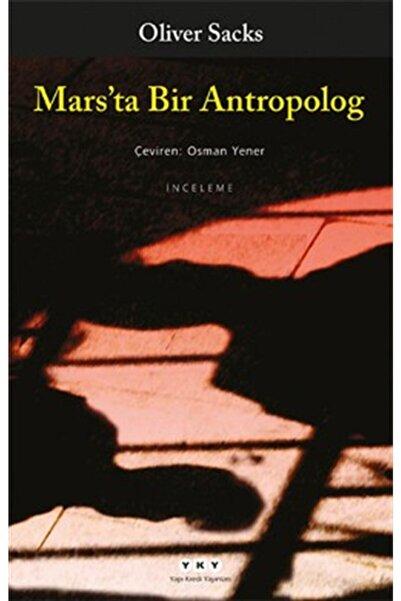 Yapı Kredi Yayınları Mars'ta Bir Antropolog