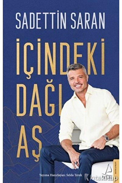 Karakarga Yayınları Içindeki Dağı Aş - Sadettin Saran