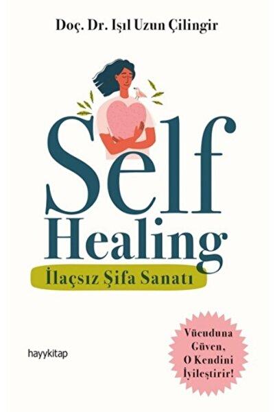 Hayykitap Self Healing - Ilaçsız Şifa Sanatı