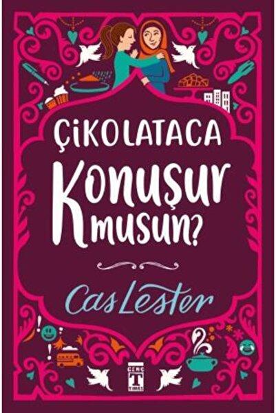 Timaş Yayınları -çikolataca Konuşur Musun