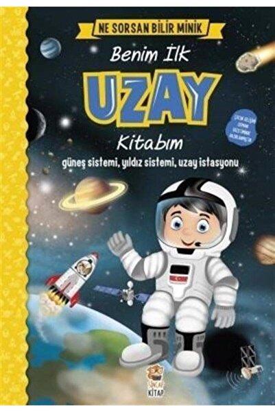 Sincap Kitap Benim Ilk Uzay Kitabım-ne Sorsan Bilir Minik - M. Sacide Kafalı