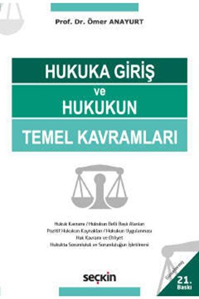 Seçkin Yayıncılık Hukuka Giriş Ve Hukukun Temel Kavramları