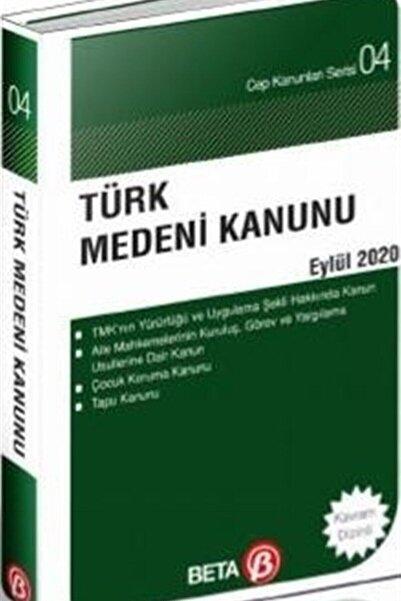 Beta Yayınları Türk Medeni Kanunu Eylül 2020 - Celal Ülgen 9786052427347