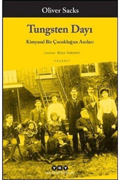 Yapı Kredi Yayınları Tungsten Dayı: Kimyasal Bir Çocukluğun Anıları