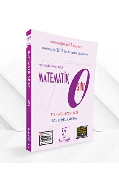 Karekök Yayınları Matematik Sıfır 2021 Yenilenmiş Baskı