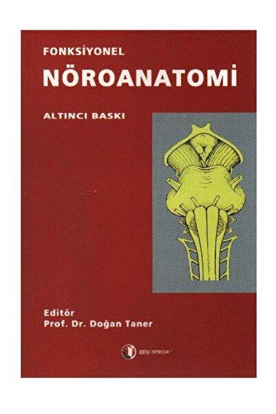 ODTÜ Geliştirme Vakfı Yayıncılık Fonksiyonel Nöroanatomi Doğan Taner - Doğan Taner