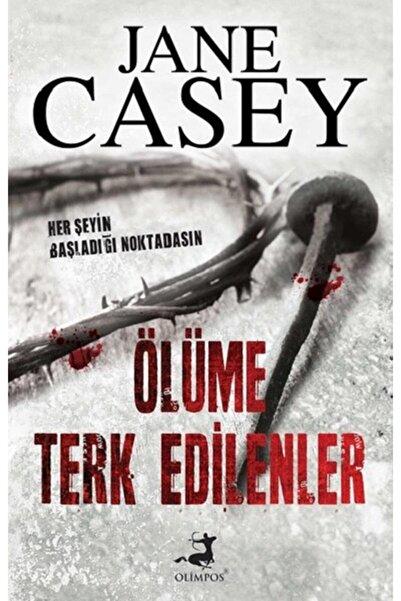 Olimpos Yayınları Ölüme Terk Edilenler
