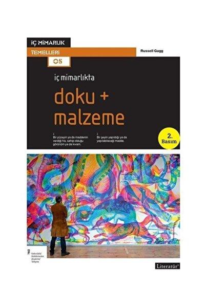 Literatür Yayıncılık Iç Mimarlıkta Doku+malzeme