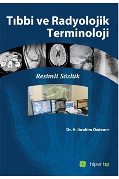 Hiper Tıp Tıbbi Ve Radyolojik Terminoloji & Resimli Sözlük