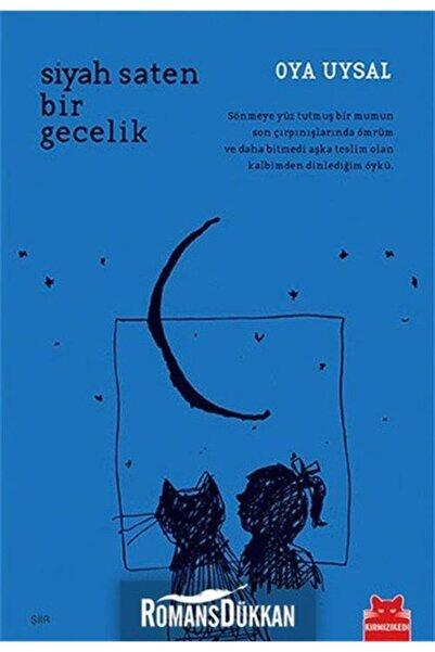 Kırmızı Kedi Yayınevi Siyah Saten Bir Gecelik