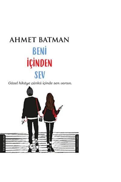 Destek Yayınları Beni Içinden Sev - Ahmet Batman -