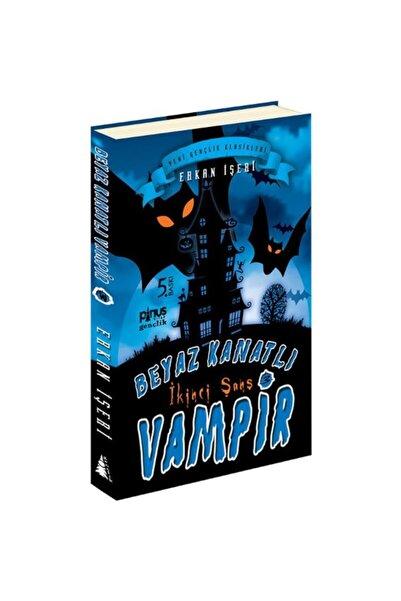 Pinus Kitap Beyaz Kanatlı Vampir 03- Ikinci Şans