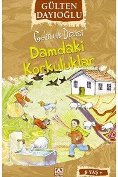 Altın Yayınları Gelincik Dizis-3 Damdaki Korkuluklar   Gülten Dayıoğlu  
