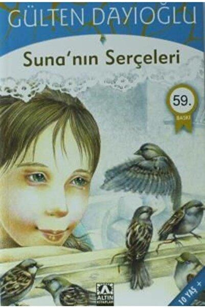 Altın Kitaplar Suna'nın Serçeleri   Gülten Dayıoğlu  