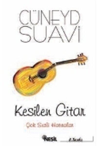 Nesil Yayınları Kesilen Gitar