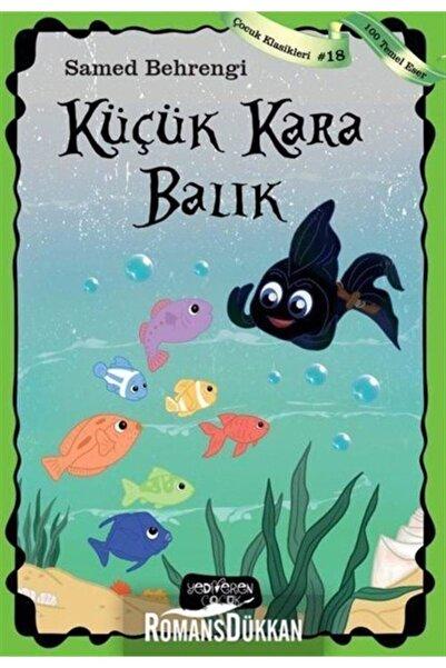 Yediveren Çocuk Küçük Kara Balık - Çocuk Klasikleri 18