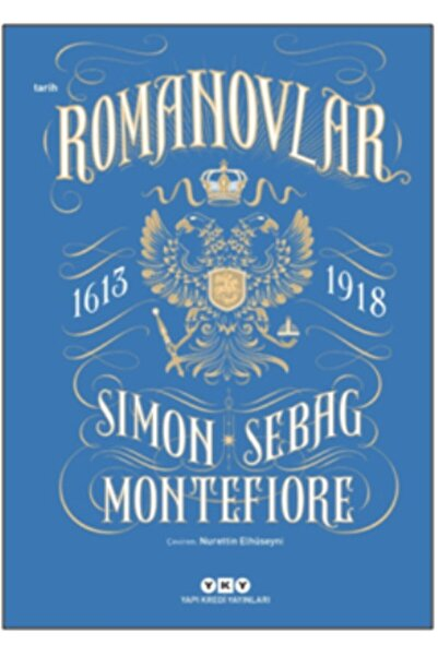 Yapı Kredi Yayınları Romanovlar 1613 - 1918