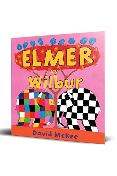 Mikado Yayınları Elmer Ve Wilbur