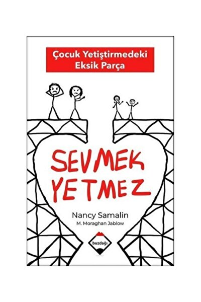 Buzdağı Yayınevi Sevmek Yetmez Nancy Samalin - Buzdağı Yayınları