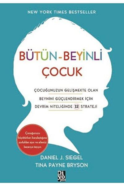 Diyojen Yayıncılık Bütün - Beyinli Çocuk - Daniel J. Siegel - Diyojen Yayınları