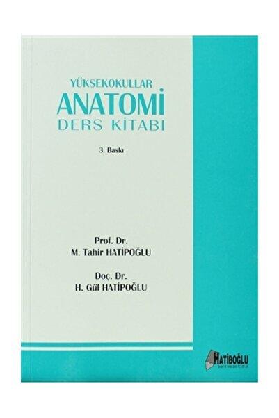Hatiboğlu Yayınları Yüksekokullar Anatomi Ders Kitabı