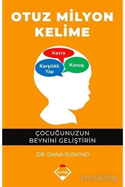 Buzdağı Yayınları Otuz Milyon Kelime Dana Suskınd